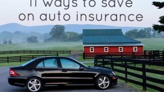 11 Ways To Save On Auto Insurance