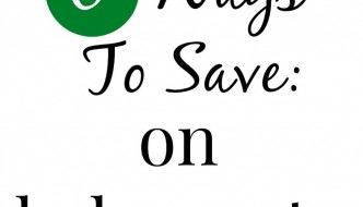 6 Ways To Save On Baby Expenses