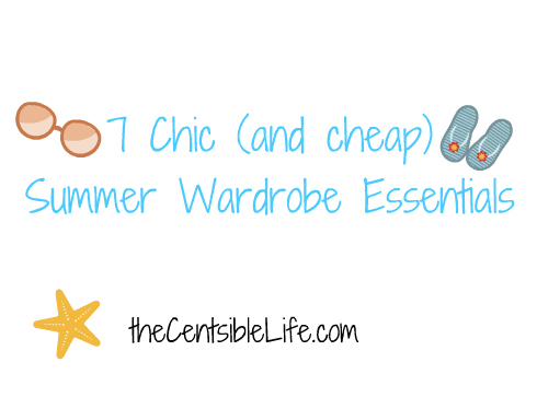7 Chic (and Cheap) Summer Essentials: Fashion Friday