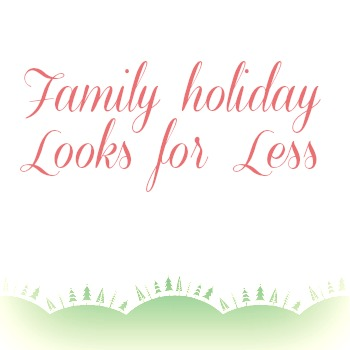 Thumbnail image for Family Holiday Fashion for Less