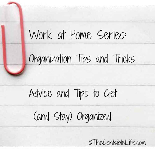 how to stay organized when you work at home