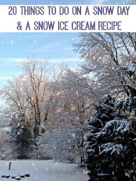 Snow Day Activities and Recipe