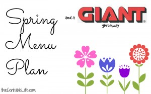Spring Menu Plan GIANT giveaway.jpg