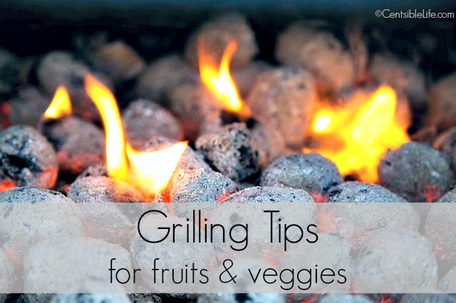 Grilling Tips for Fruits and veggies