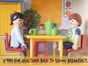 7 Tips for Healthier Back to School Breakfasts