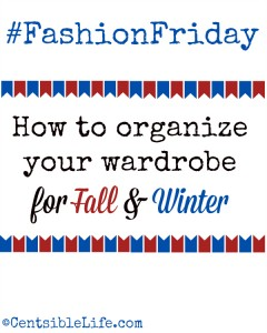 FashionFriday oragnize your wardrobe for fall and winter