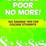 college poor no more