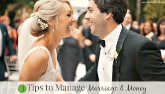 3 Tips to Manage Marriage & Money
