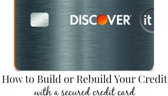 How To Use A Secured Credit Card To Build Or Rebuild Credit